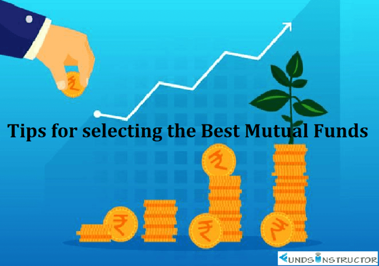 This help you to select the best mutual funds