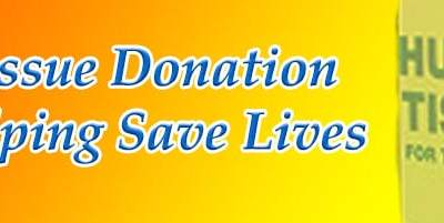 Tissue Donation – An Opportunity to Help Others
