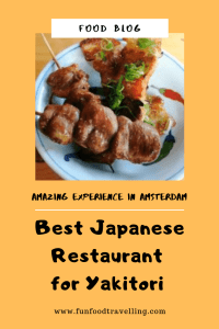 if you love japanese cuisine this is a place for best yakitori in Amsterdam