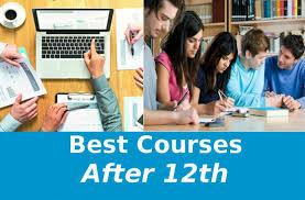 12वीं के बाद क्या करें Best Courses after 12th