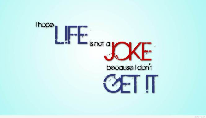 Funny Life Quotes Sayings