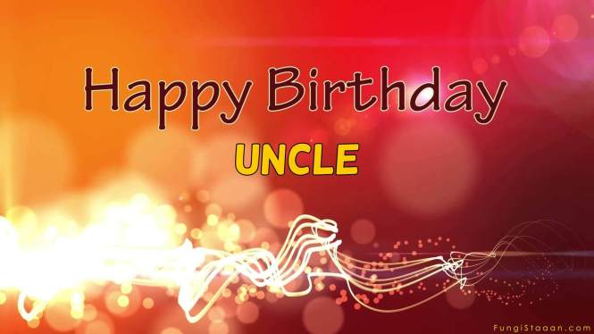 Happy Birthday Messages for Uncle
