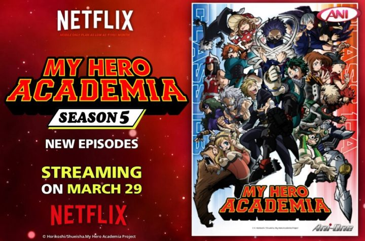 Netflix India To Stream My Hero Academia Season 5 on March 29 - ANIME NEWS INDIA