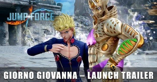 Jump Force Game's DLC Trailer Reveals Giorno's April 13 Launch