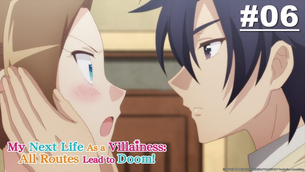 My Next Life as a VILLAINESS: ALL ROUTES LEAD TO DOOM! - Episode 06 [English Sub]