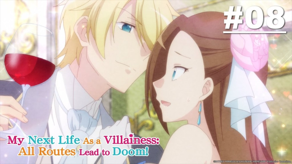 My Next Life as a VILLAINESS: ALL ROUTES LEAD TO DOOM! - Episode 08 [English Sub]