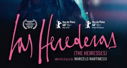 Marzo mes de la mujer: Estreno en cine de «Las Herederas»