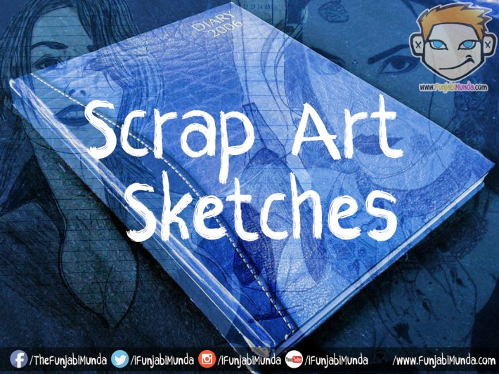 Scrap Sketches ArtWork
