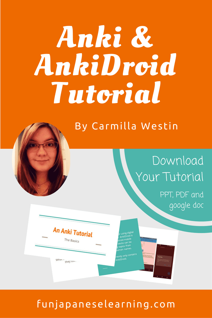 An Anki and Ankidroid Tutorial by Carmilla