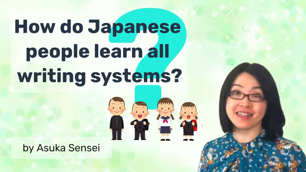 How to learn all Japanese writing systems?