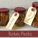 Lecker und selbst gemacht – Rotes Pesto