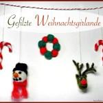 DIY – Weihnachtliche Filzgirlande