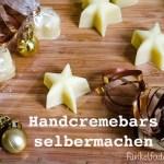 DIY – Handcremebars selbermachen