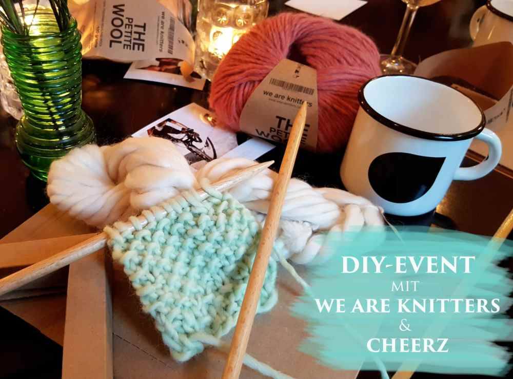 DIY Workshop mit We are knitters und cheerz