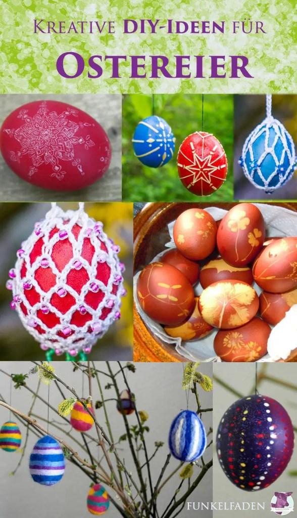 Ostereier anmalen - verschiedene Ideen für Osterdeko zum Selbermachen