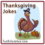 Thanksgiving Jokes for Kids - Funny Clean Thanksgiving Jokes