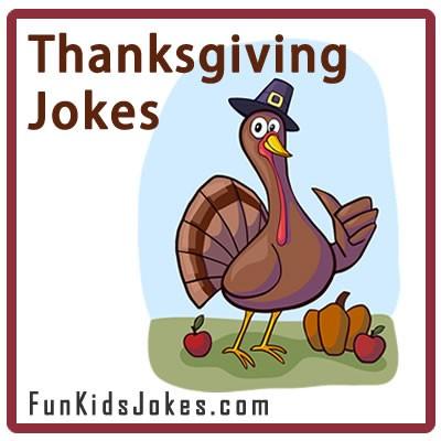 Thanksgiving Jokes for Kids - Funny Clean Thanksgiving Jokes