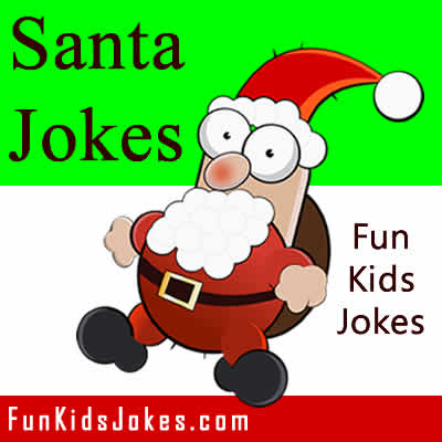 Christmas Jokes Kids.Santa Jokes Funny Santa Claus Jokes Clean Fun Kids Jokes