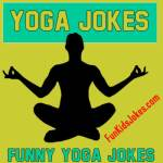 Funny Yoga Jokes - Best Yoga Jokes