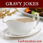 Funny Gravy Jokes and Riddles