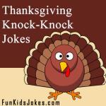 Thanksgiving Knock Knock Jokes for Kids