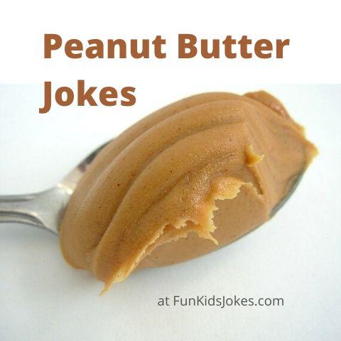 Peanut Butter Jokes