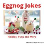 Eggnog Jokes for the Holidays