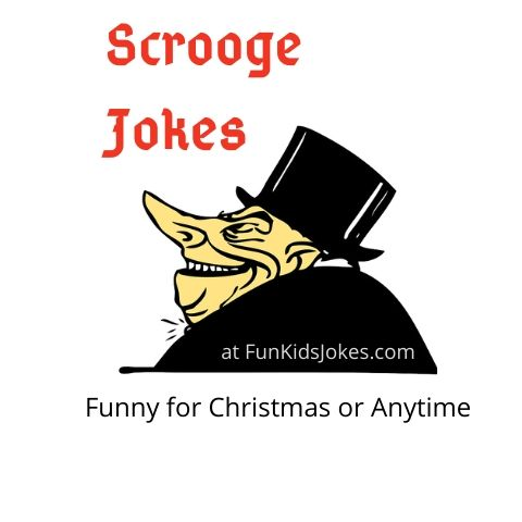 Scrooge Jokes for Christmas