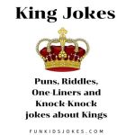King Jokes - Jokes about Royal Kings