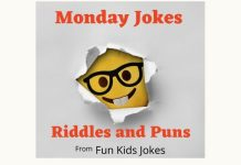 Monday Jokes, Puns and Riddles
