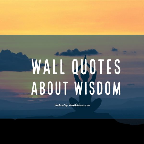 Wisdom Wall Quote Wall Decals
