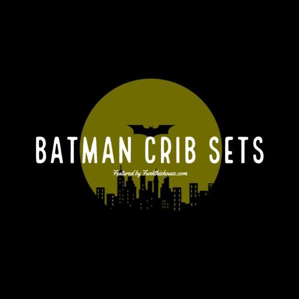 Batman Crib Sets