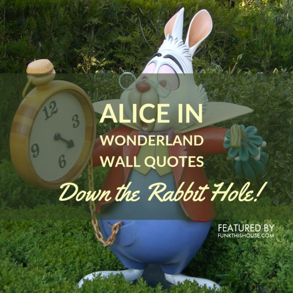 Alice in Wonderland Wall Quotes