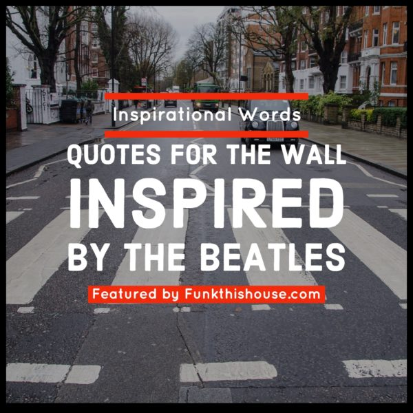 Beatles Wall Decal Quotes