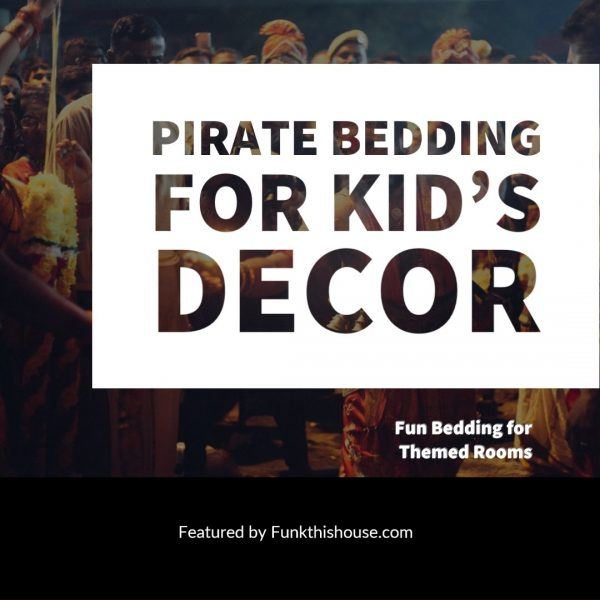 Pirate Themed Bedding for Kid's Rooms