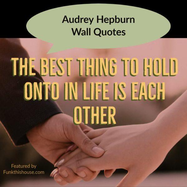Audrey Hepburn Wall Quotes