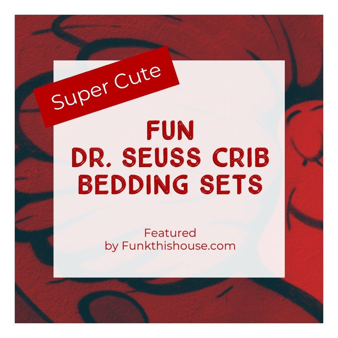 Dr. Seuss Crib Bedding Sets