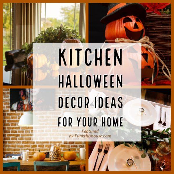 Kitchen Halloween Decor Ideas