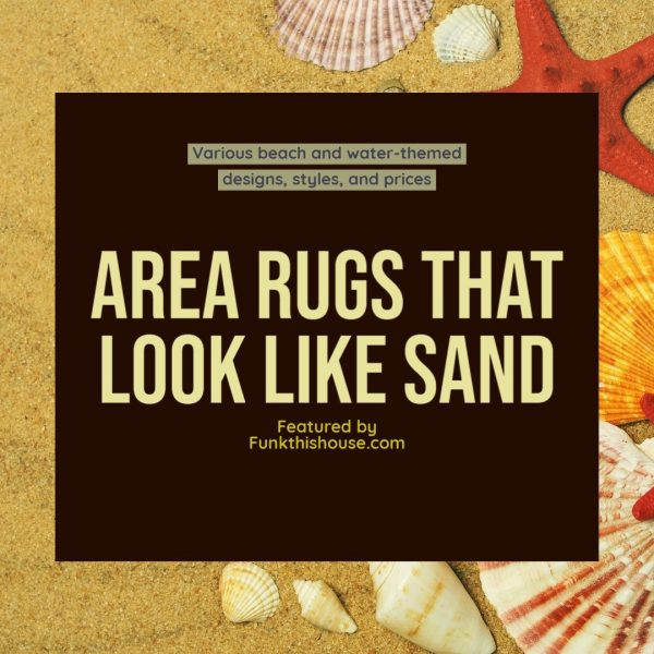 Area Rugs that Look Like Sand