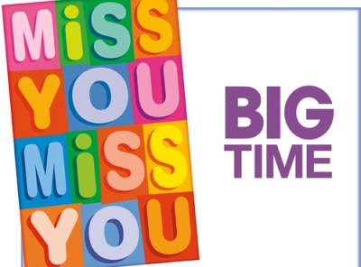 Miss You - Big Time - Card