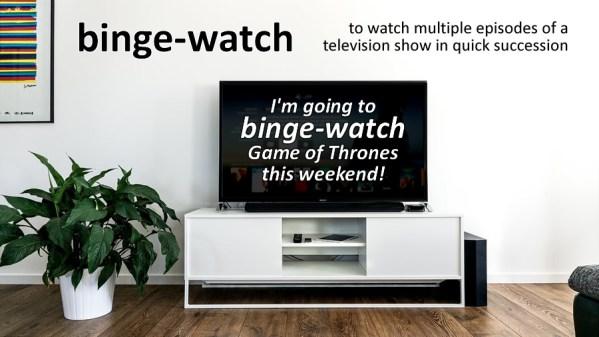 binge watch slang