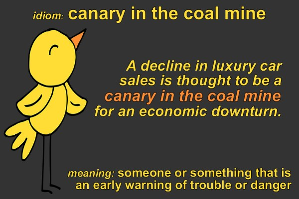 canary in the coal mine idiom
