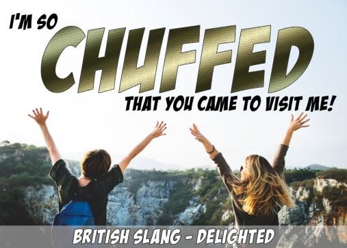 chuffed slang