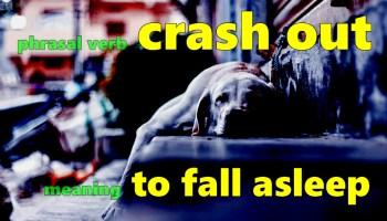 crash out slang