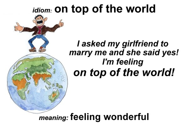 Idiom On Top Of The World Funky English