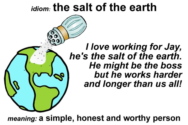 salt of the earth idiom