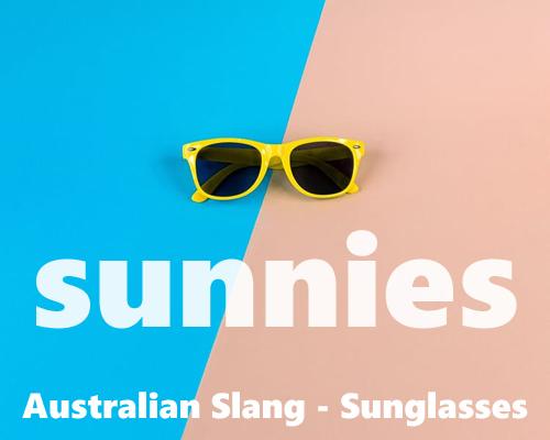 slang - sunnies