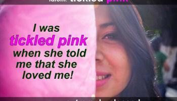 tickled pink idiom