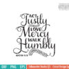 Download Act Justly, Love Mercy, Walk Humbly Micah 6 8 SVG ...