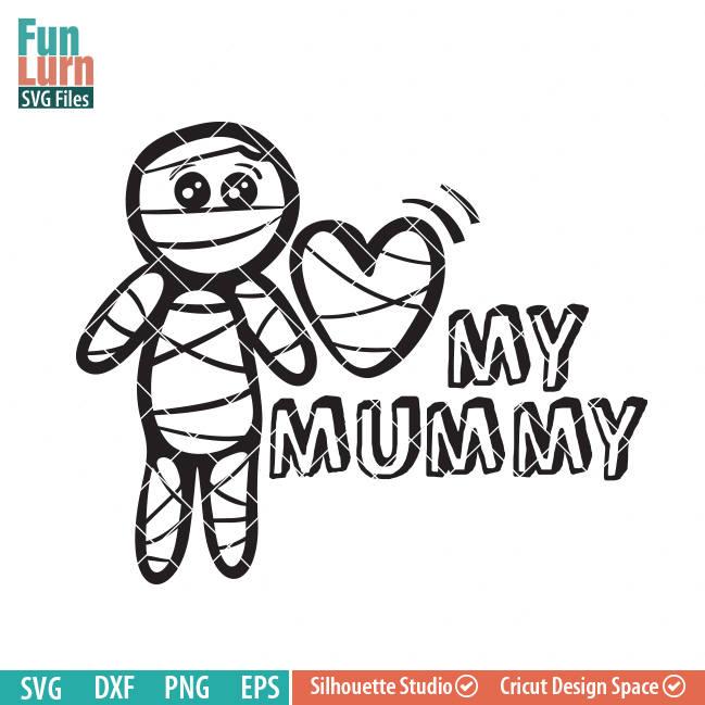 Download Love my Mummy SVG Boy - FunLurn